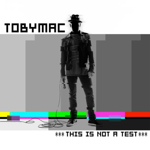 tobymac-this-is-not-a-test