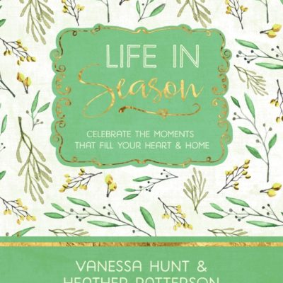 Life In Season {And A Giveaway!}